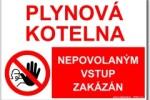 Plynová kotelna nepovolaným vstup zakázán