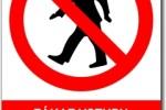 Zákaz vstupu přejděte na vedlejší chodník